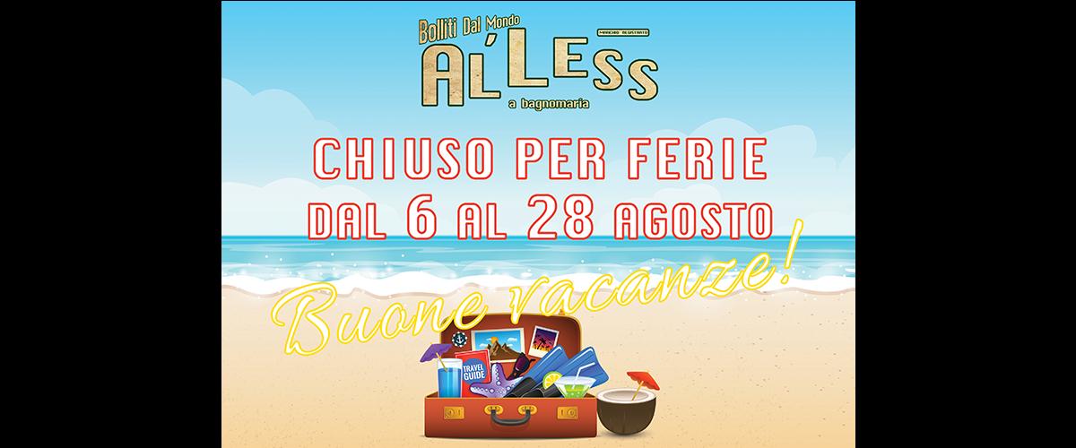 chiusura estiva 2016 AlLess